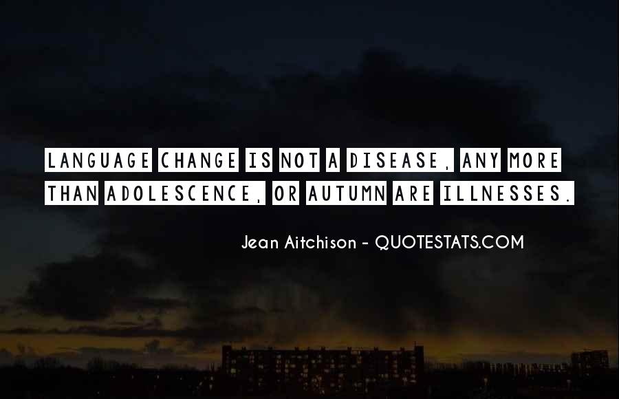 Quotes About Illnesses #118032