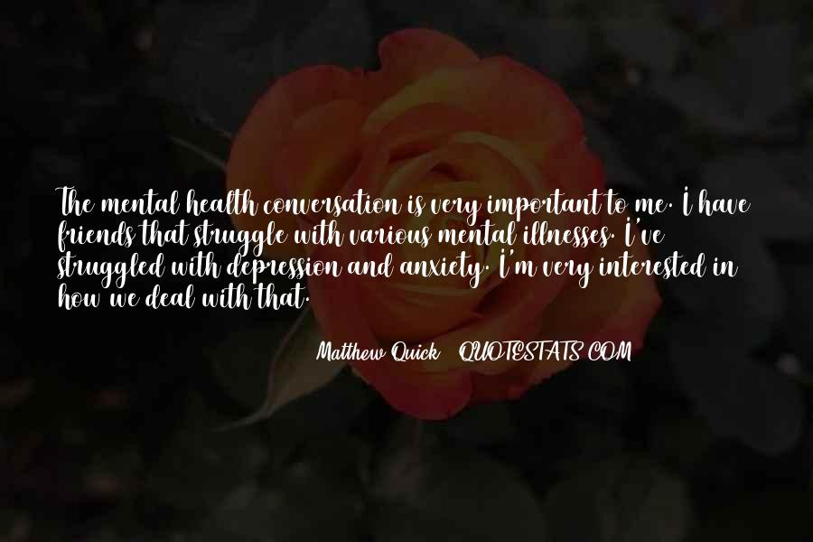 Quotes About Illnesses #125512