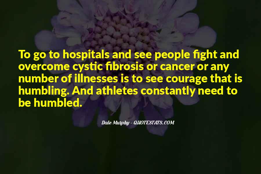 Quotes About Illnesses #147915