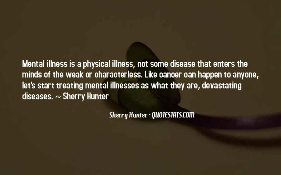 Quotes About Illnesses #285166