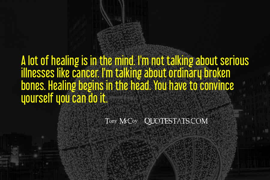 Quotes About Illnesses #353111