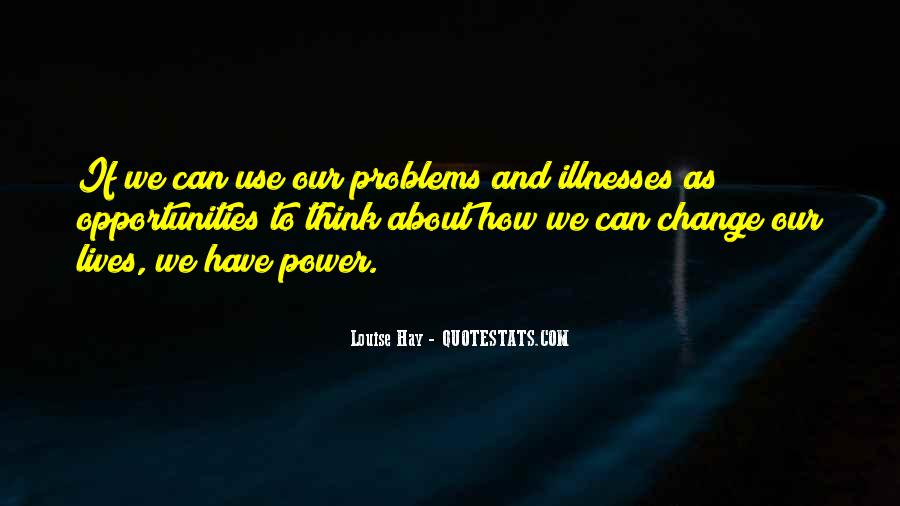 Quotes About Illnesses #392523