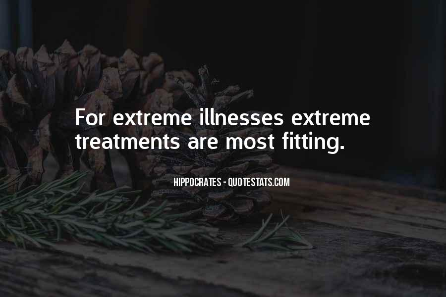 Quotes About Illnesses #397224