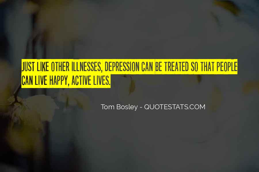 Quotes About Illnesses #61197