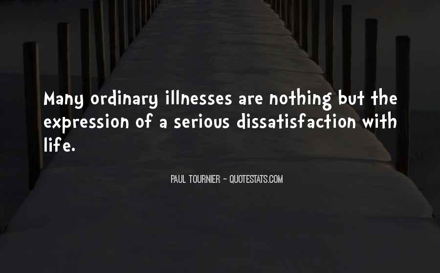 Quotes About Illnesses #629284