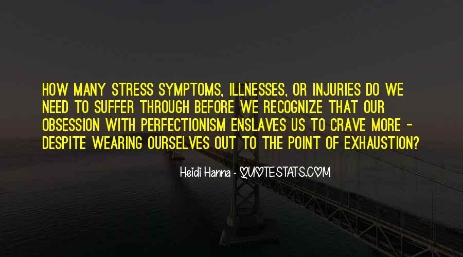Quotes About Illnesses #717063