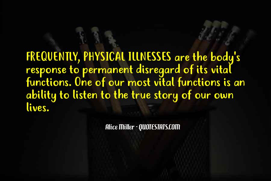 Quotes About Illnesses #814325