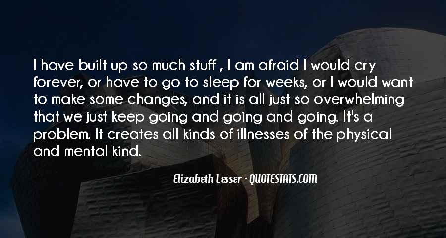 Quotes About Illnesses #863720