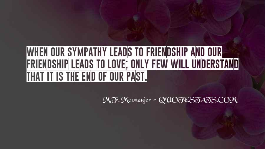 End Of Our Friendship Quotes #1817015
