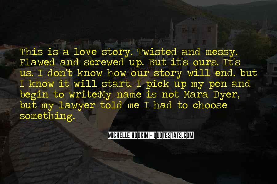 End Of Our Love Quotes #1560663
