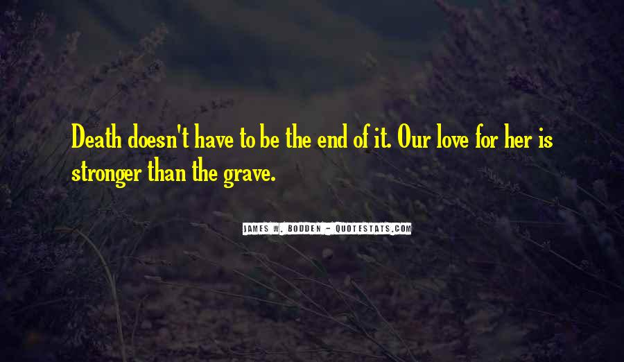 End Of Our Love Quotes #1818767