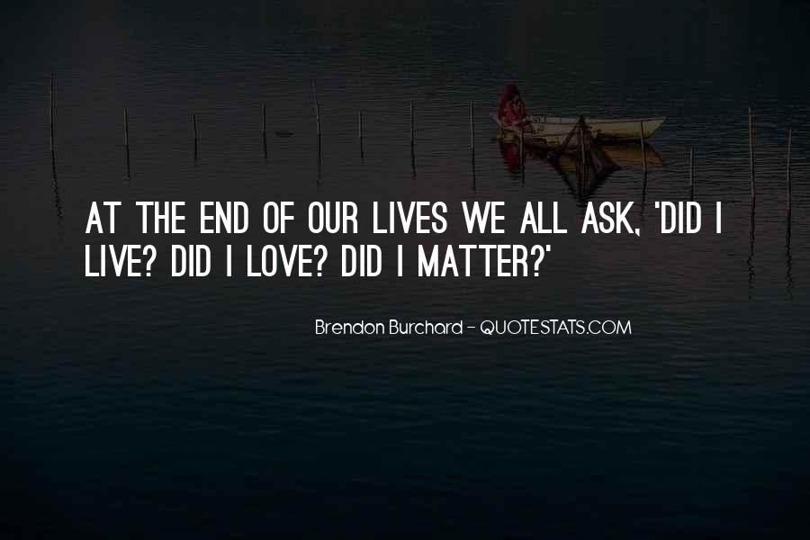 End Of Our Love Quotes #401442