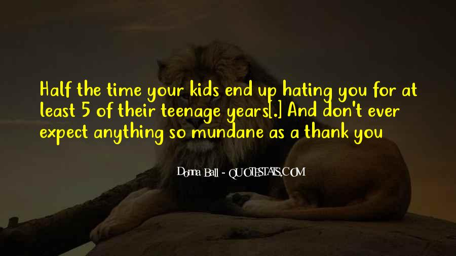 End Of Teenage Years Quotes #965689