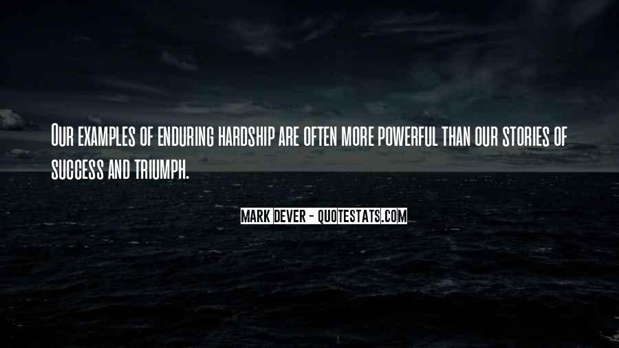Enduring Hardship Quotes #1532698