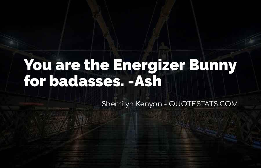 Energizer Bunny Funny Quotes #1243809