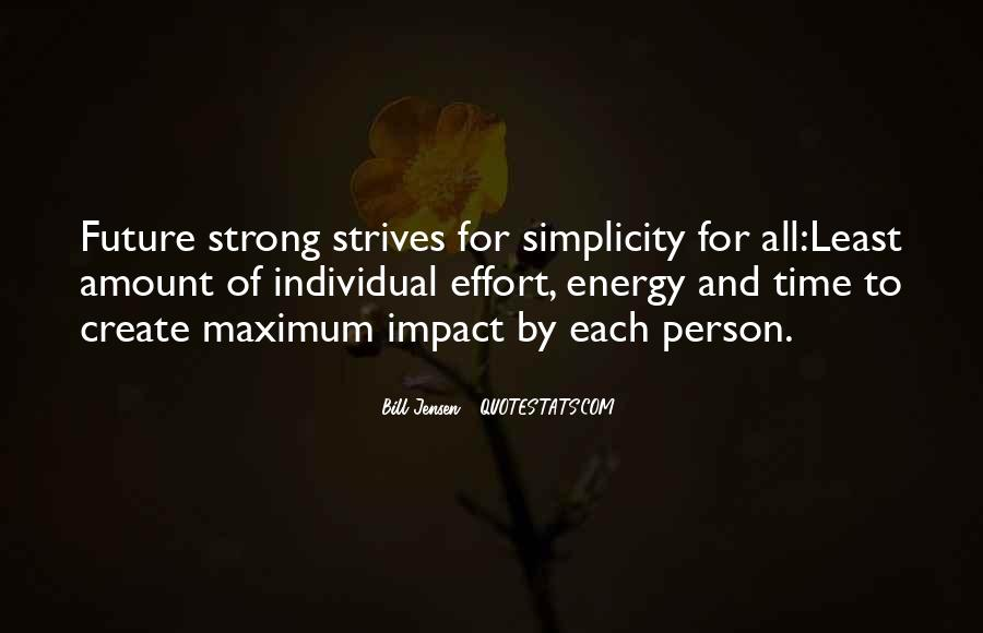 Energy And Effort Quotes #1200234