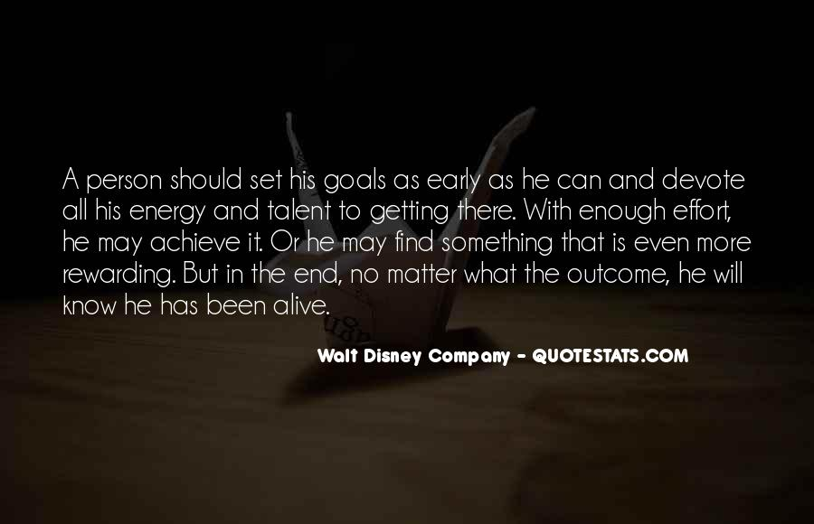 Energy And Effort Quotes #1785104