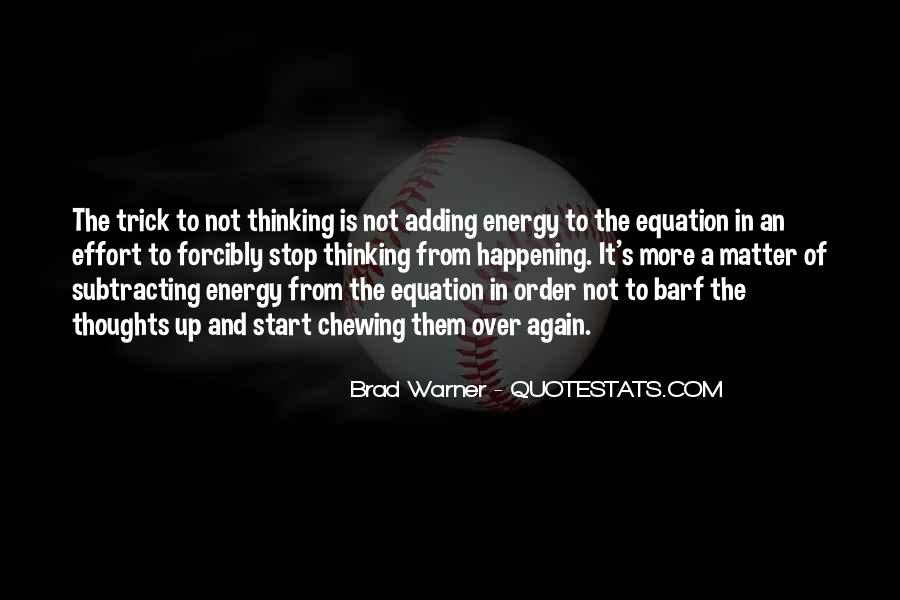 Energy And Effort Quotes #1874916