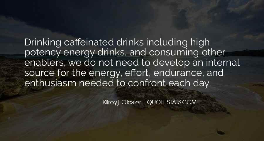 Energy And Effort Quotes #469550