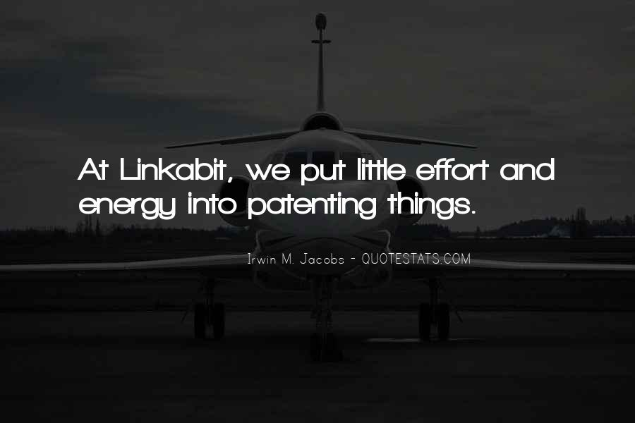 Energy And Effort Quotes #723268
