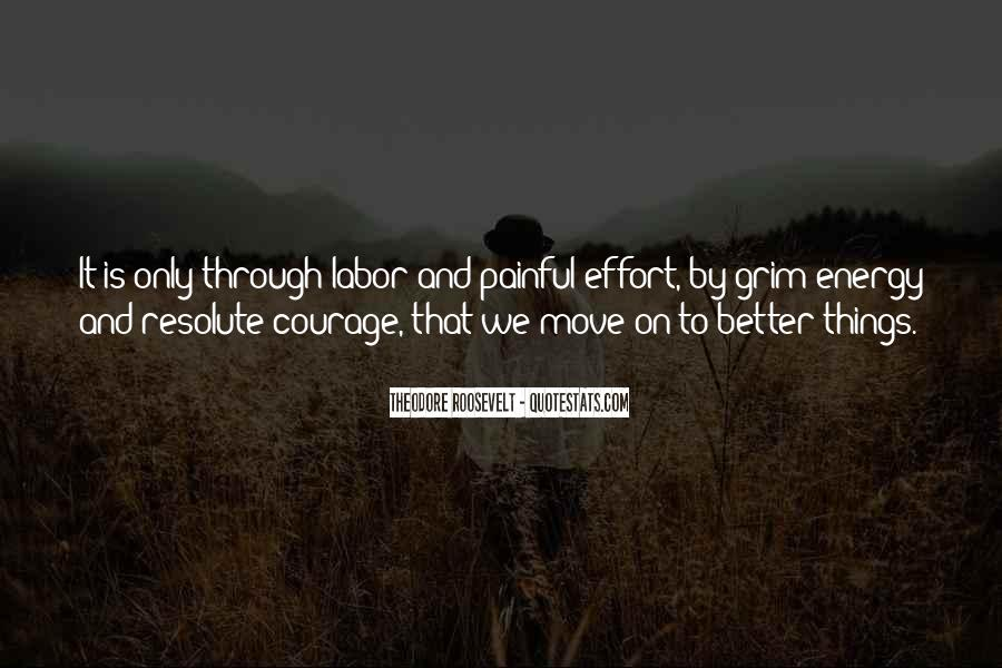 Energy And Effort Quotes #865514