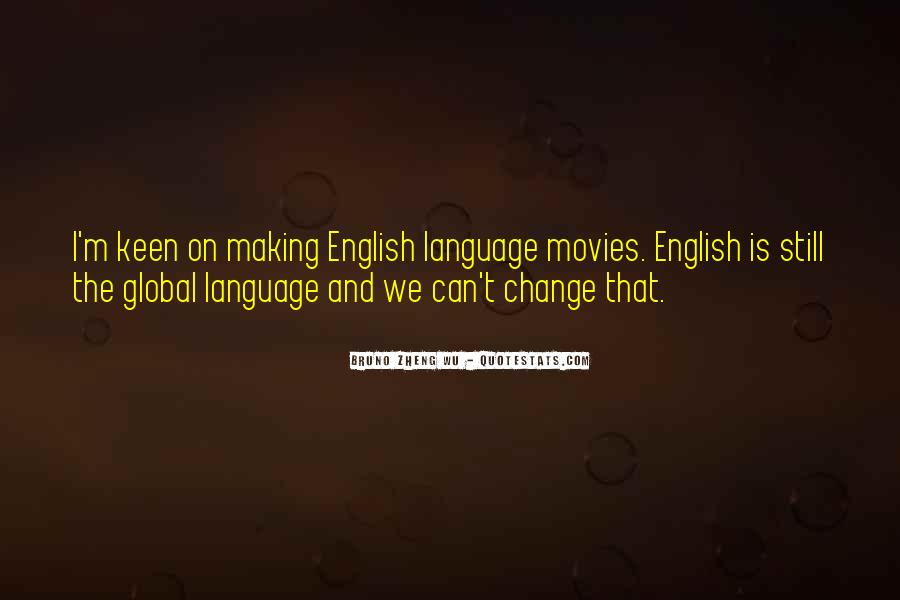 English The Global Language Quotes #1818830