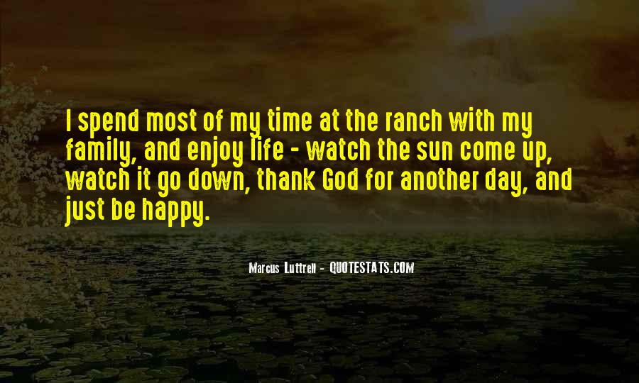 Enjoy Family Time Quotes #106214