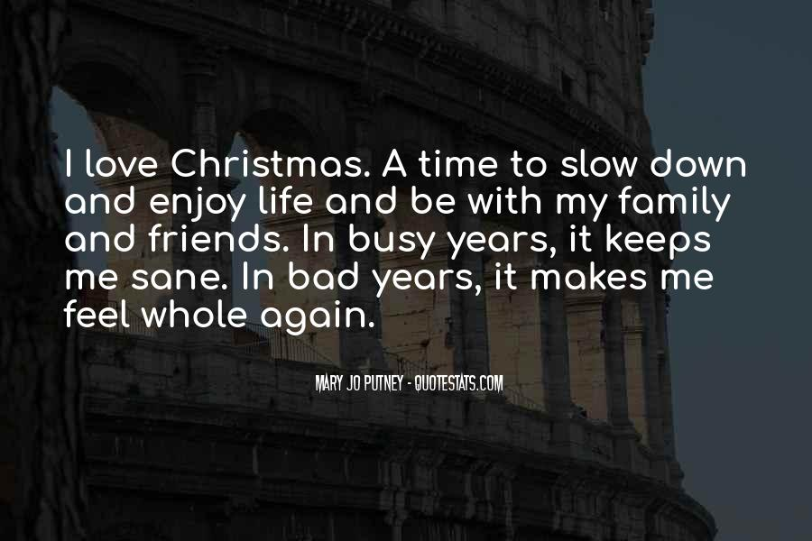 Enjoy Family Time Quotes #1415559