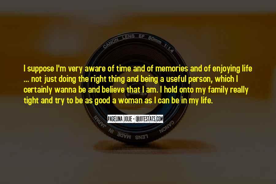 Enjoy Family Time Quotes #601846