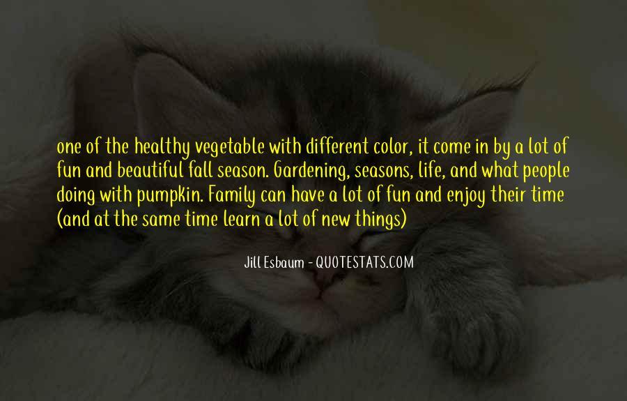 Enjoy Family Time Quotes #858516