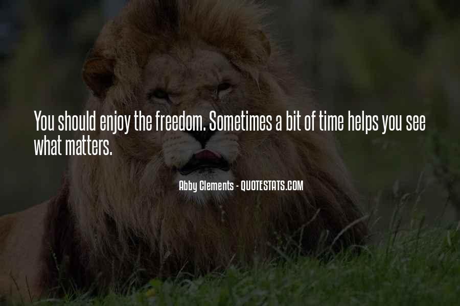 Enjoy Family Time Quotes #899125