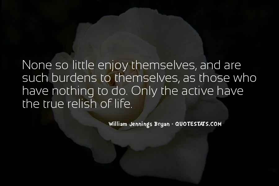 Enjoy Little Thing Quotes #150509