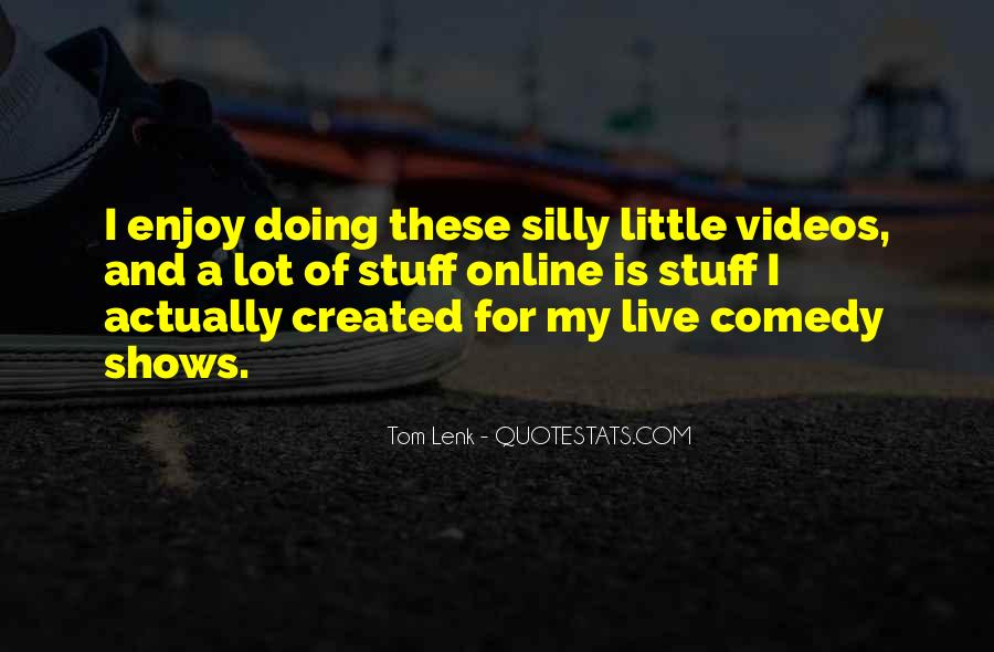 Enjoy Little Thing Quotes #50160