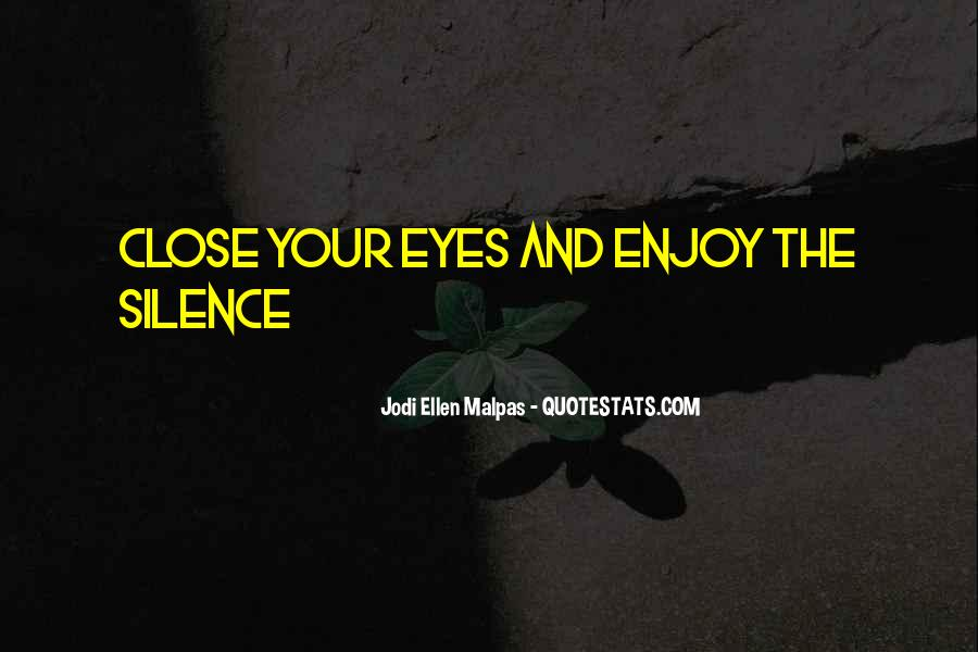 Enjoy The Silence Quotes #1323655