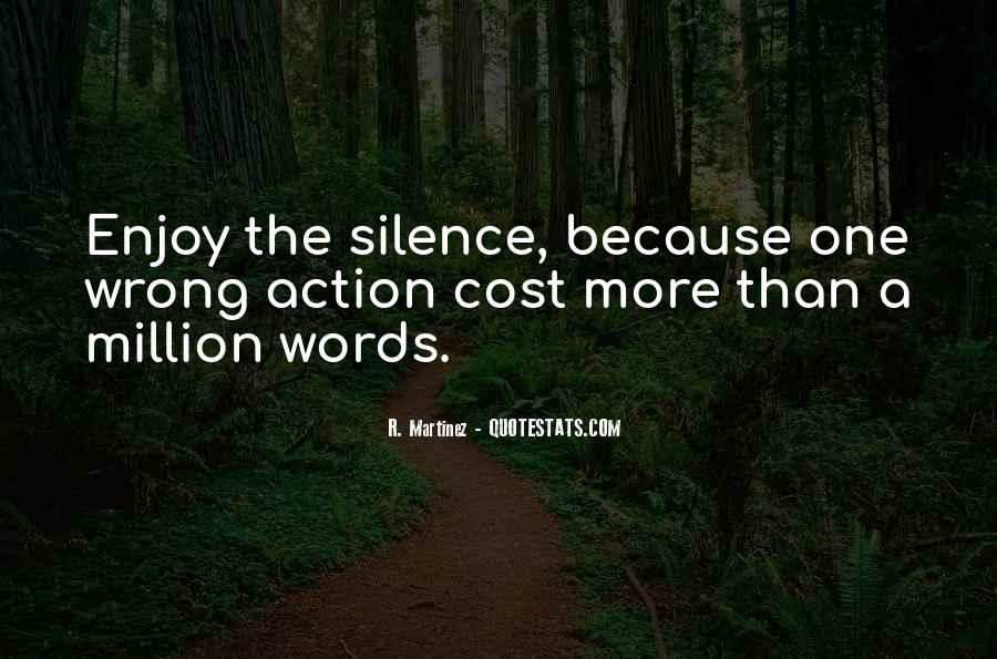 Enjoy The Silence Quotes #176076