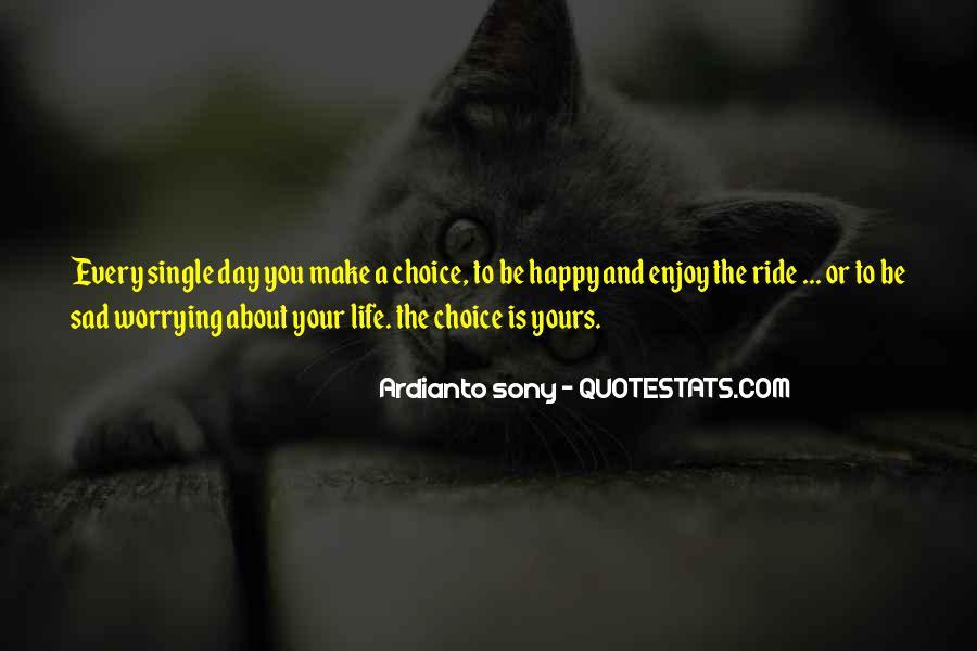 Enjoy The Single Life Quotes #1344583