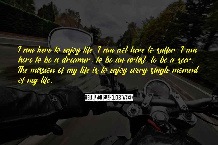Enjoy The Single Life Quotes #713607
