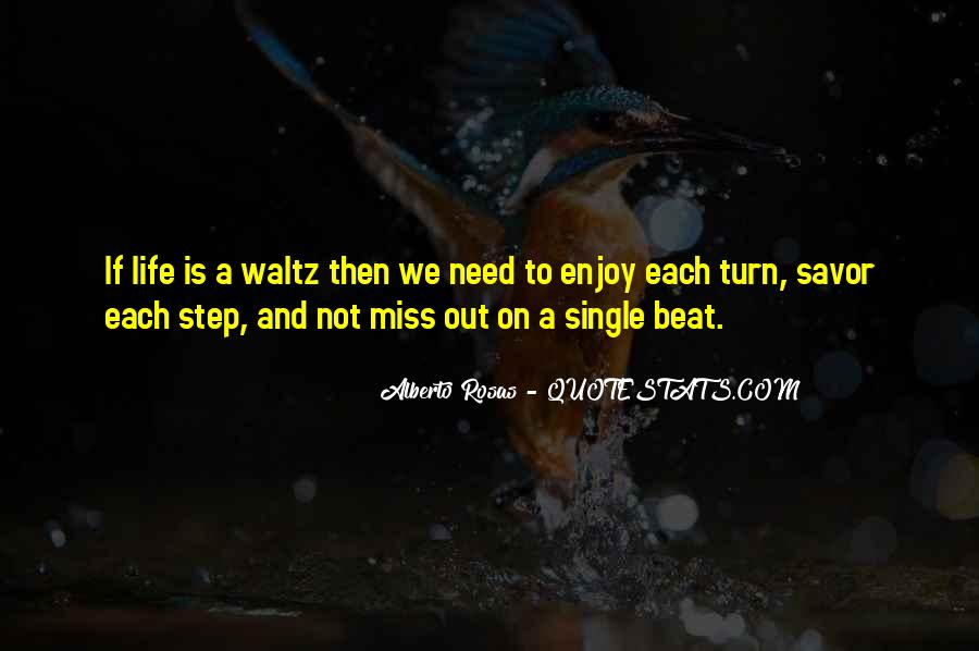 Enjoy The Single Life Quotes #80533