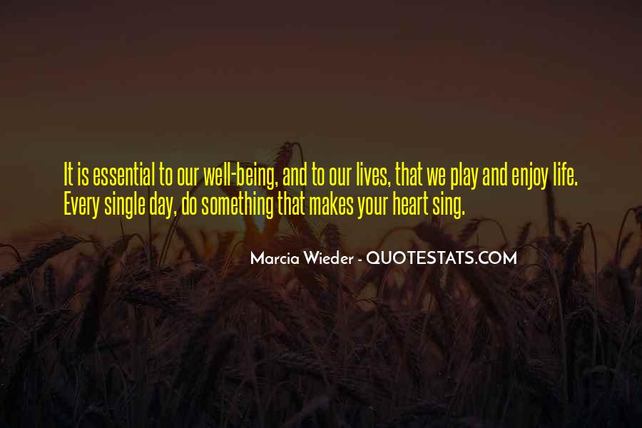 Enjoy The Single Life Quotes #946483