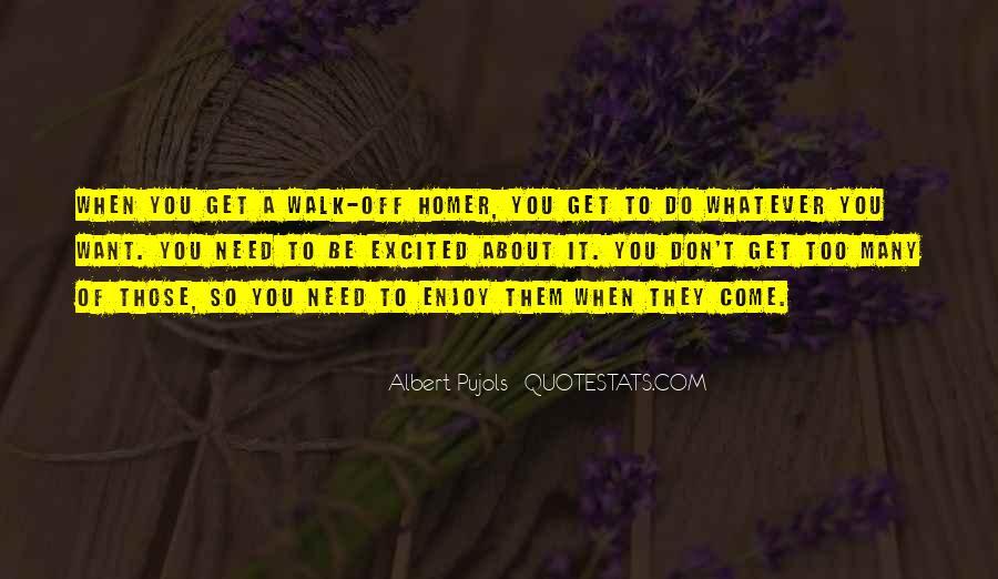 Enjoy Whatever You Do Quotes #1433780