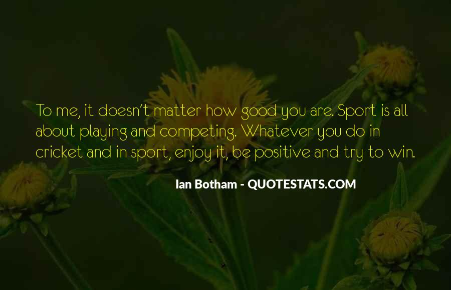 Enjoy Whatever You Do Quotes #222804