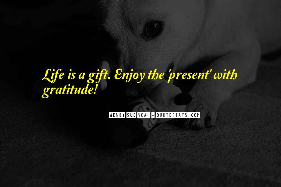 Enjoy Whatever You Do Quotes #4818
