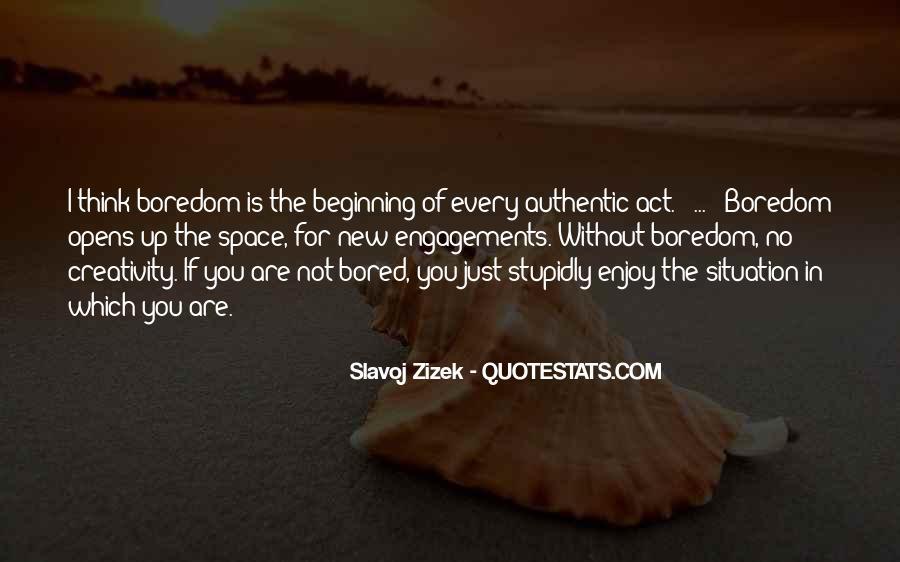 Enjoy Whatever You Do Quotes #7787