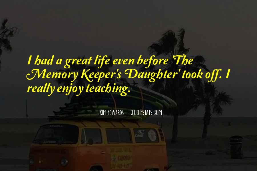 Enjoy Whatever You Do Quotes #8520