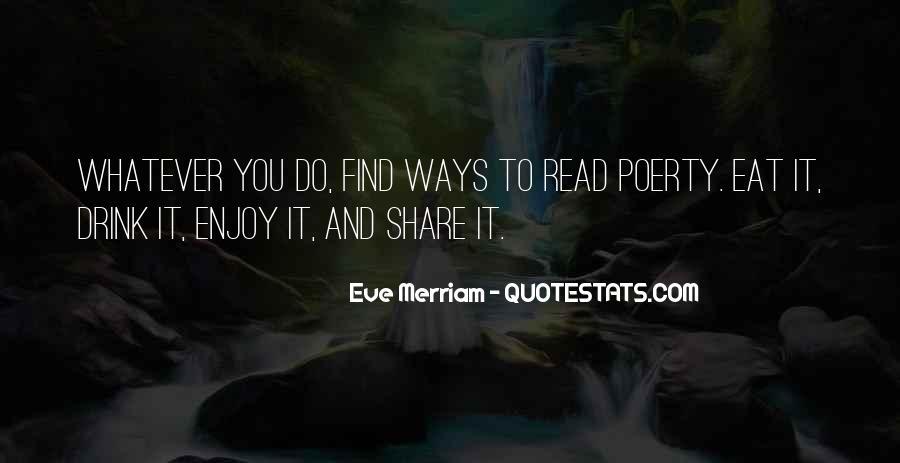 Enjoy Whatever You Do Quotes #897233