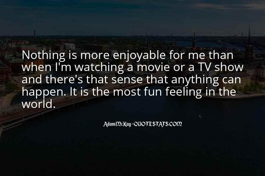 Enjoyable Quotes #137957