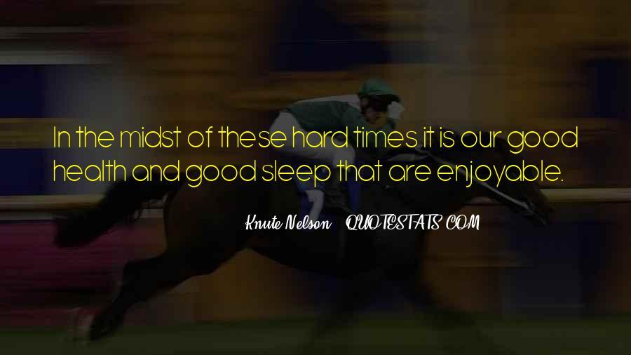 Enjoyable Quotes #151574