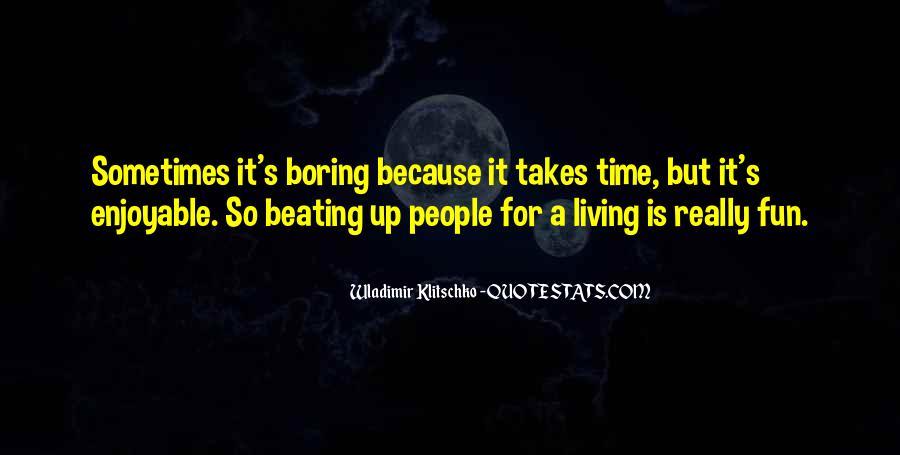 Enjoyable Quotes #167276