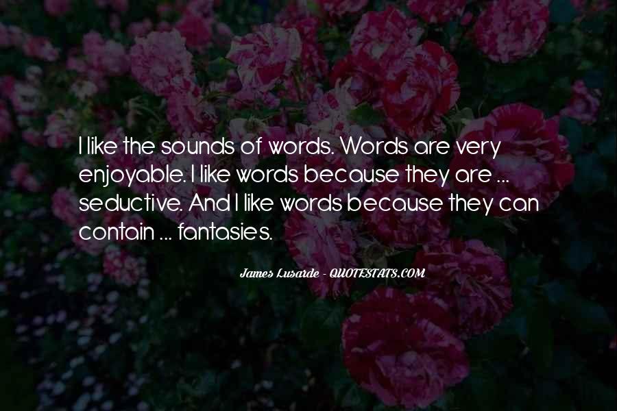 Enjoyable Quotes #182297