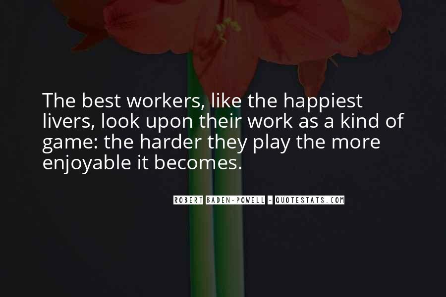 Enjoyable Quotes #218739